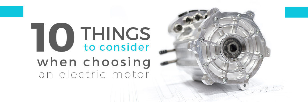 Photo cover of blog article 10 things to consider choosing an electric motor